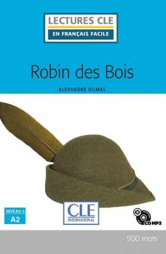 Robin des bois - Niveau 2/A2 - Lecture CLE en français facile - Livre + CD