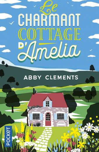 Le Charmant cottage d'Amelia