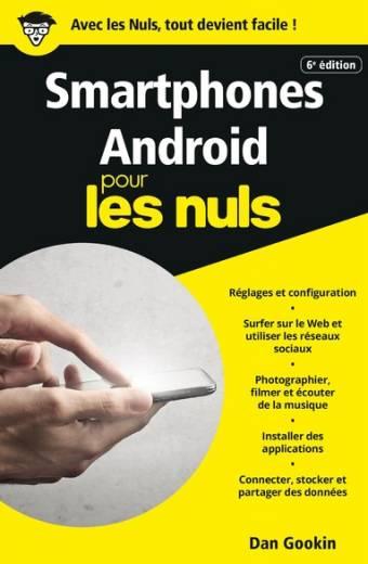 Smartphones Android pour les Nuls poche, 6e éd.