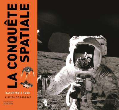 La conquête spatiale racontée à tous