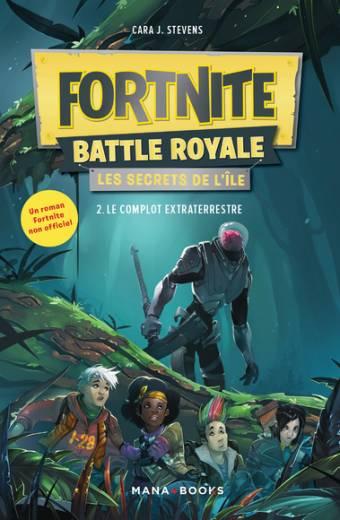 Fortnite Battle Royale - Les secrets de l'île T02  Le complot extraterrestre