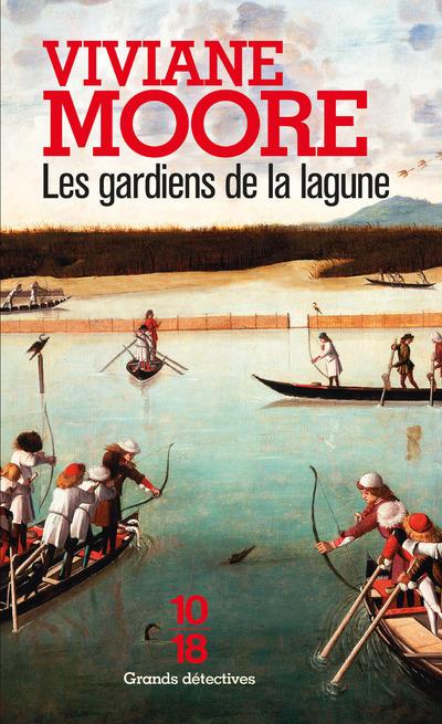 Les gardiens de la lagune