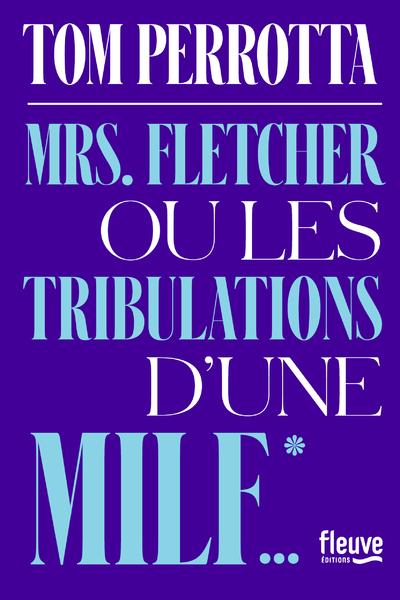 Mrs. Fletcher ou les tribulations d'une MILF