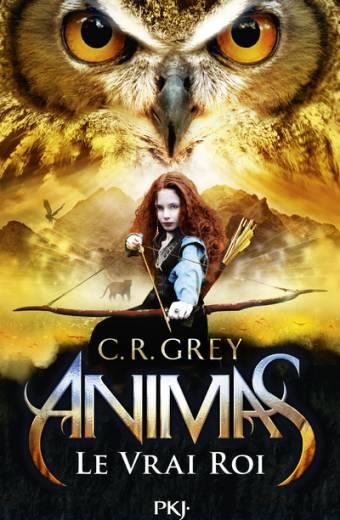 Animas - tome 02 : Le Vrai Roi