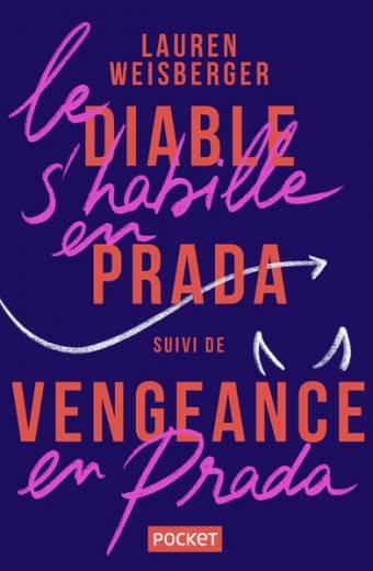 Le Diable s'habille en Prada suivi de Vengeance en Prada (2en1)