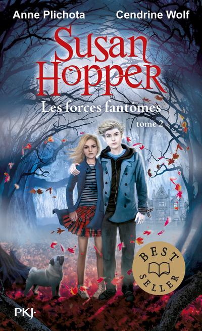 Susan Hopper - tome 02 : Les forces fantômes