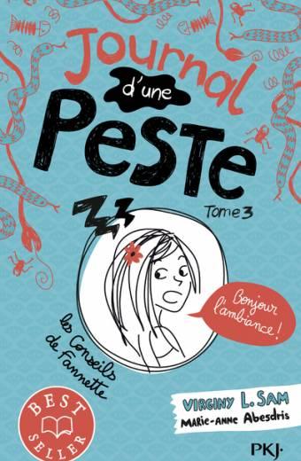 Journal d'une peste - tome 03 : Bonjour l'ambiance !