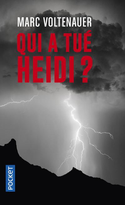 Qui a tué Heidi ?