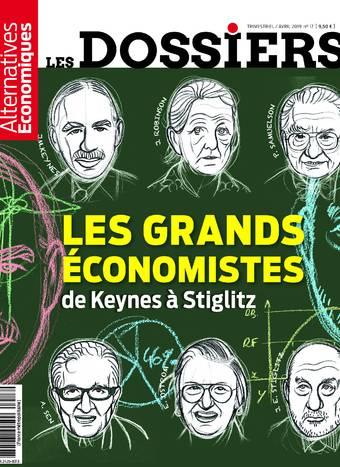 Les dossiers d'Alternatives Economiques - numéro 17 Les grands économistes de Keynes à Stiglitz