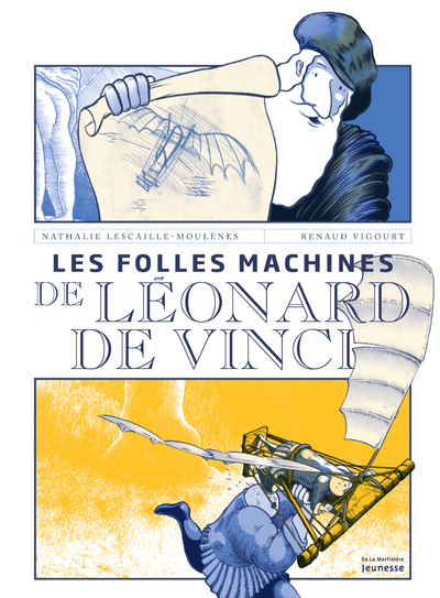 Les folles machines de Léonard de Vinci