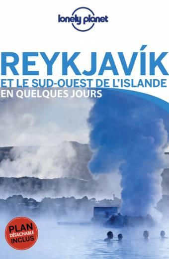 Reykjavik et le sud-ouest de l'Islande En quelques jours - 3ed