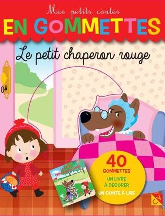 Le petit chaperon rouge - Mes petits contes en gommettes - 40 Gommettes