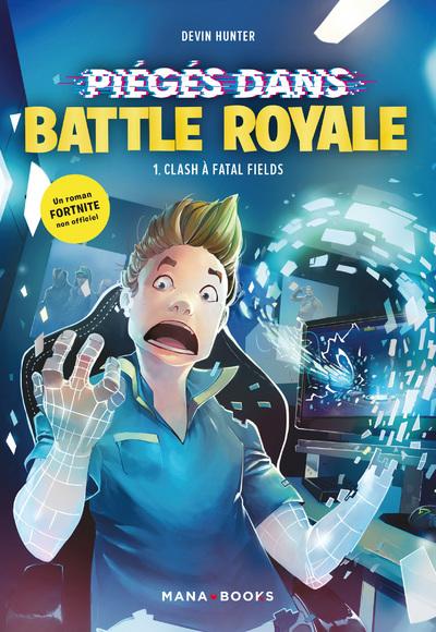 Fortnite - Piégé dans Battle Royale T01 Clash à Fatal Fields
