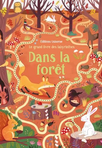 Le grand livre des labyrinthes - Dans la forêt