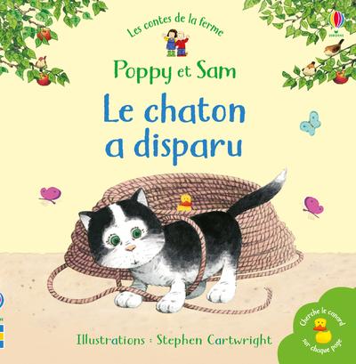 Le chaton a disparu - Poppy et Sam - Les contes de la ferme