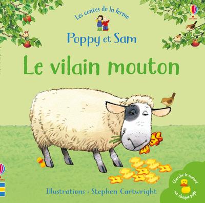 Le vilain mouton - Poppy et Sam - Les contes de la ferme