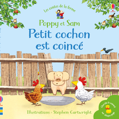 Petit cochon est coincé - Poppy et Sam - Les contes de la ferme