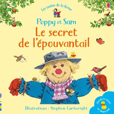 Le secret de l'épouvantail - Poppy et Sam - Les contes de la ferme