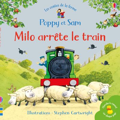 Milo arrête le train - Poppy et Sam - Les contes de la ferme
