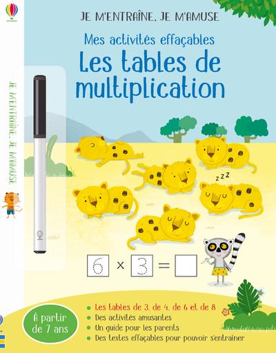 Les tables de multiplication (3,4,6,8) - Je m'entraîne, je m'amuse - Mes activités effaçables