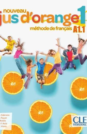 Nouveau Jus d'orange 1 - Niveau A1.1 - Livre de l'élève + DVD-Rom