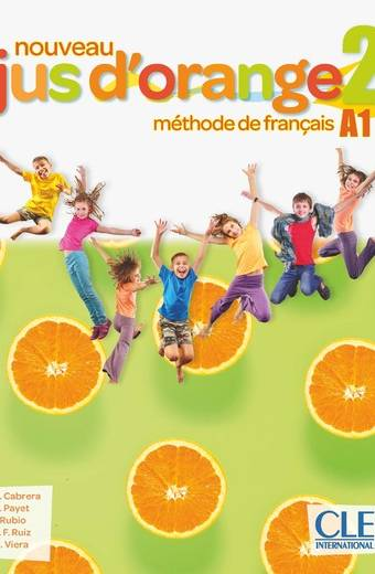 Nouveau Jus d'orange 2 - Niveau A1 - Livre de l'élève + DVD-Rom