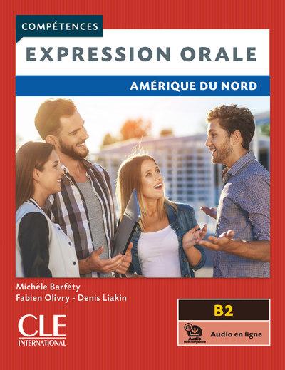 Expression orale - Amérique du Nord - Niveau B2 - Livre + audio en ligne