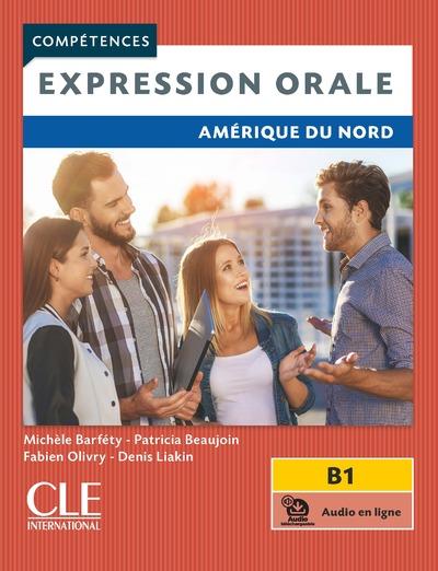 Expression orale - Amérique du Nord -  Niveau B1 - Livre + audio en ligne