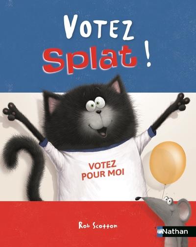 Votez Splat ! Album Dès 4 ans