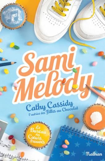 Sami Melody - Le bureau des cœurs trouvés - Tome 2 - Dès 11 ans