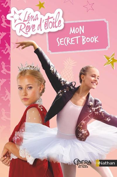 Léna, rêve d'étoile - Mon secret book - Dès 8 ans
