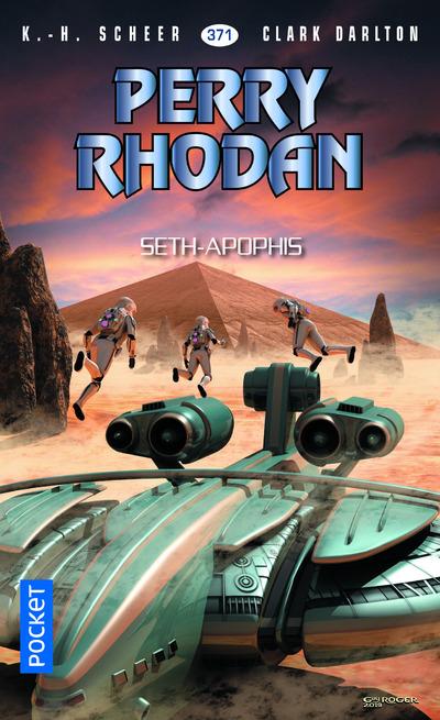 Perry Rhodan n°371 : Seth-Apophis
