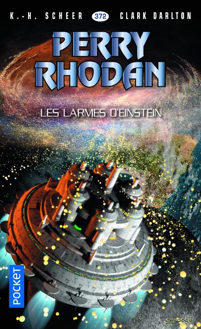 Perry Rhodan n°372 : Les Larmes d'Einstein