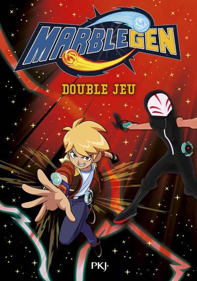 Marblegen - tome 06 : Double jeu