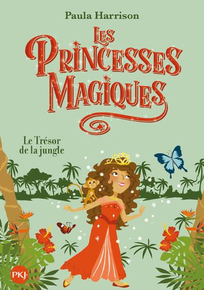 Les Princesses magiques - tome 07 : Le trésor de la jungle