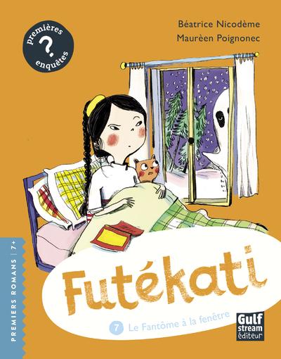 Futékati - tome 7 Le Fantôme à la fenêtre