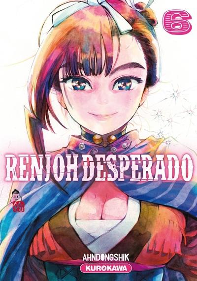 Renjoh Desperado - tome 06