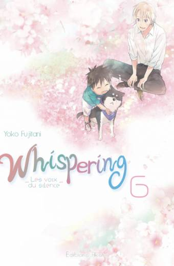 Whispering, les voix du silence - Tome 6