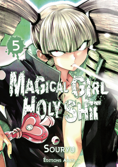 Magical Girl Holy Shit - Tome 5
