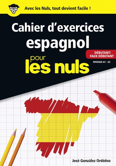 Cahier d'espagnol débutant/faux débutant pour les Nuls grand format