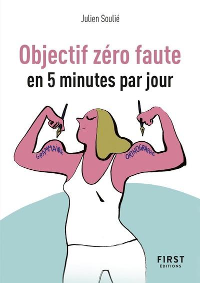 Objectif zéro faute en 5 minutes par jour - Petit Livre