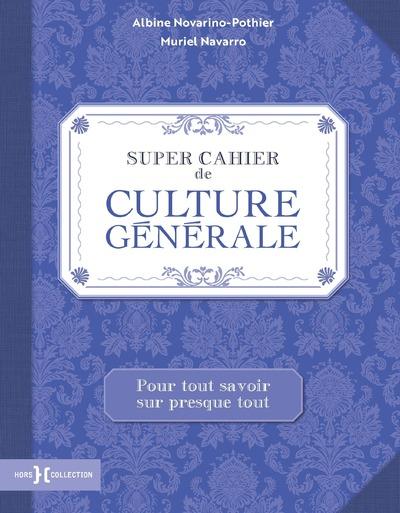 Super cahier de culture générale