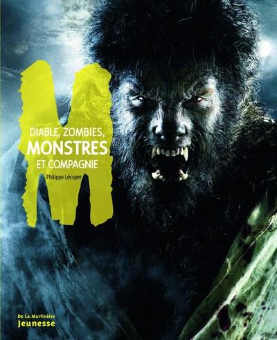 Diable, zombies, monstres et compagnie