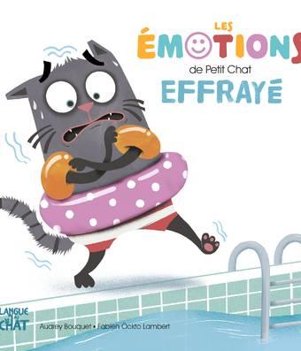 Un petit chat effrayé - Les émotions de Petit Chat