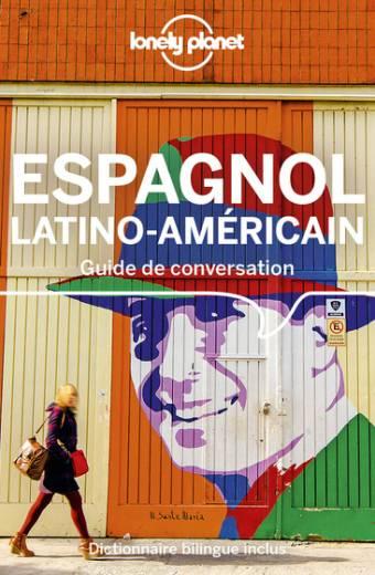 Guide de conversation Espagnol latino-américain - 11ed