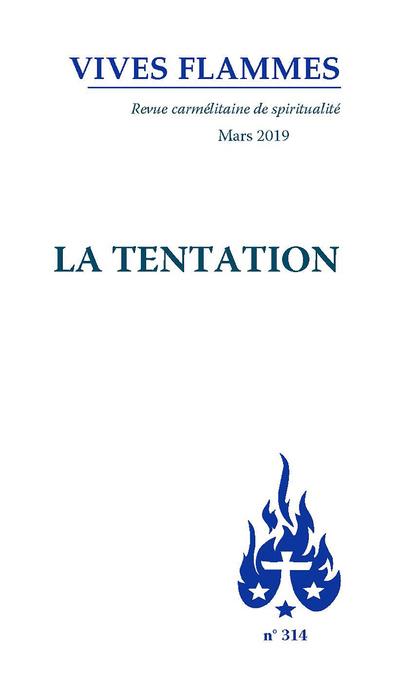 Revue Vives Flammes numéro 314 La tentation