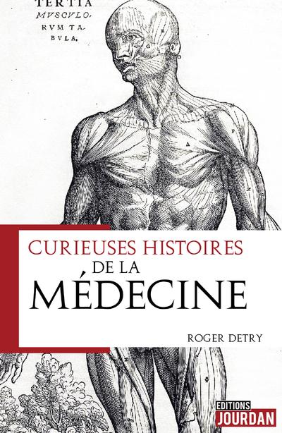 Curieuse histoire de la médecine - La saga des héritiers de Thot