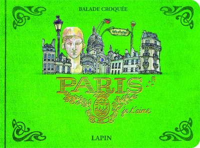 Paris, je t'aime - balade croquée