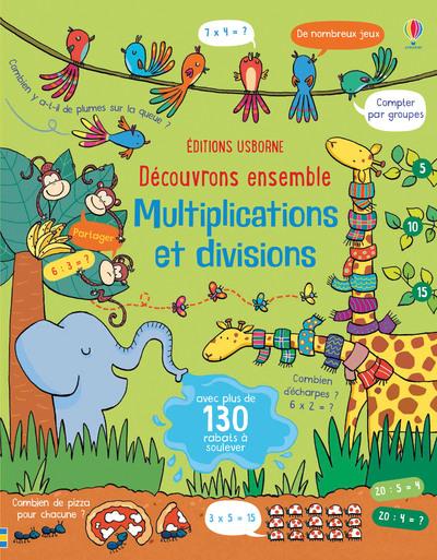 Découvrons ensemble - Multiplications et divisions