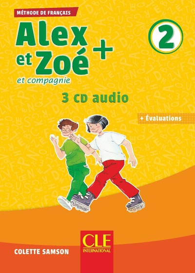 Alex et Zoé + - Niveau 2 - CD audio collectif